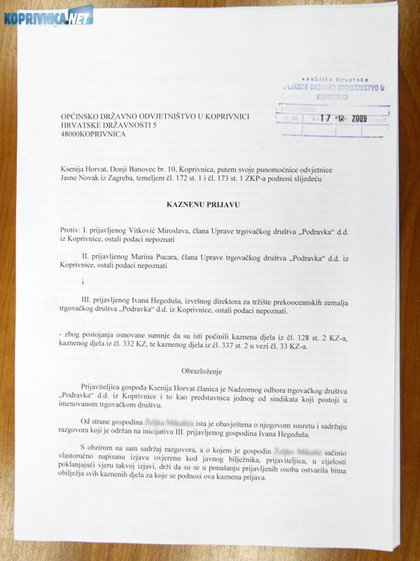Kaznena prijava Ksenije Horvat protiv vodećih ljudi Podravke. Snimio: Marijan Sušenj