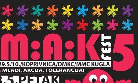 M:A:K Fest 5
