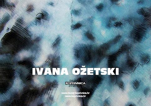 Ovog petka otvorenje samostalne izložbe Ivane Ožetski