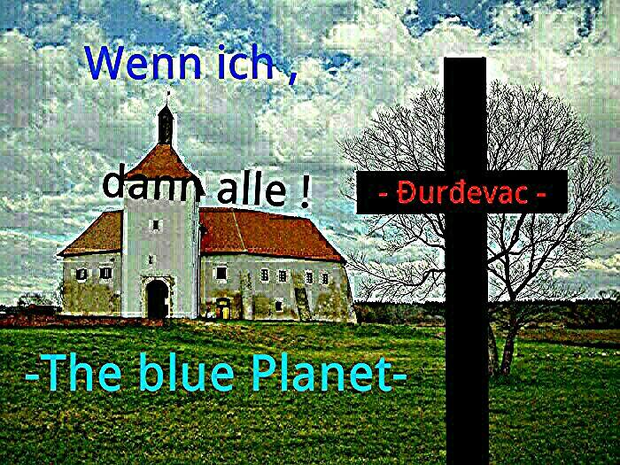 Slika koju je Kenđelić objavio na svom Facebook profilu uz poruku: Der blaue Planet hat entschieden ! (Ako ja , onda svi .) (if I then all.) - The blue man - // Foto: Facebook